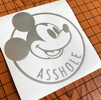 Mickey pASSHOLEder Vinyl Decal