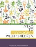 Intro to Foraging With Children Printables Bundle 100+ Pages