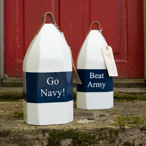 Go Navy! Beat Army! Painted Buoy