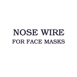 Mask Nose Wire - Do Not Remove
