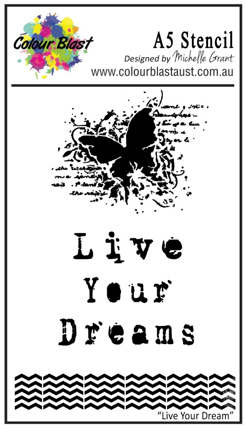 Live Your Dreams - A5 Stencil