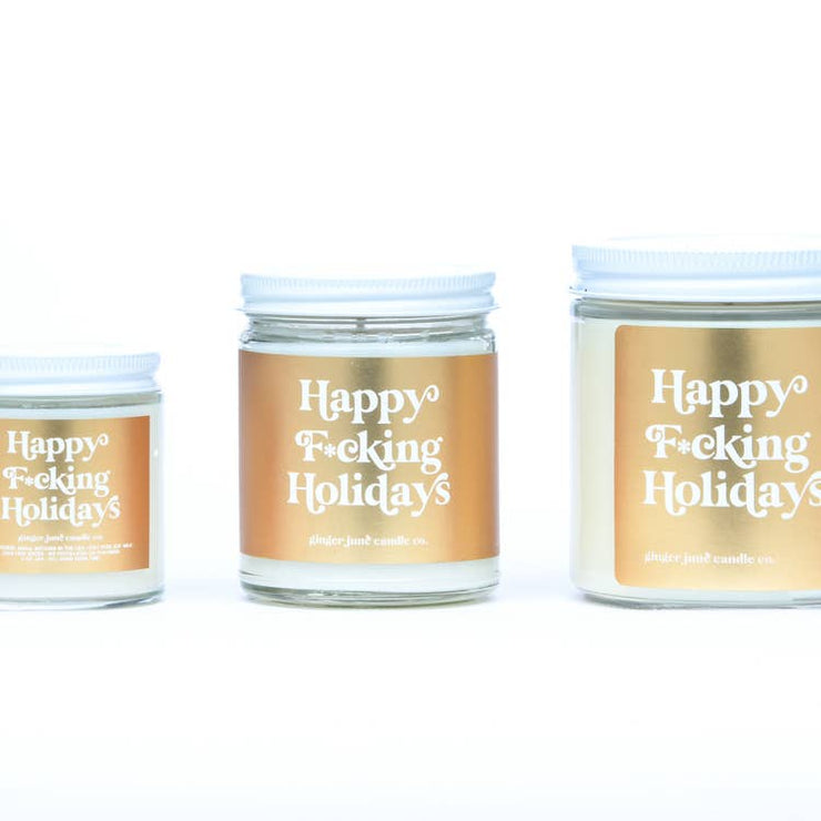 happy f*cking holidays candle