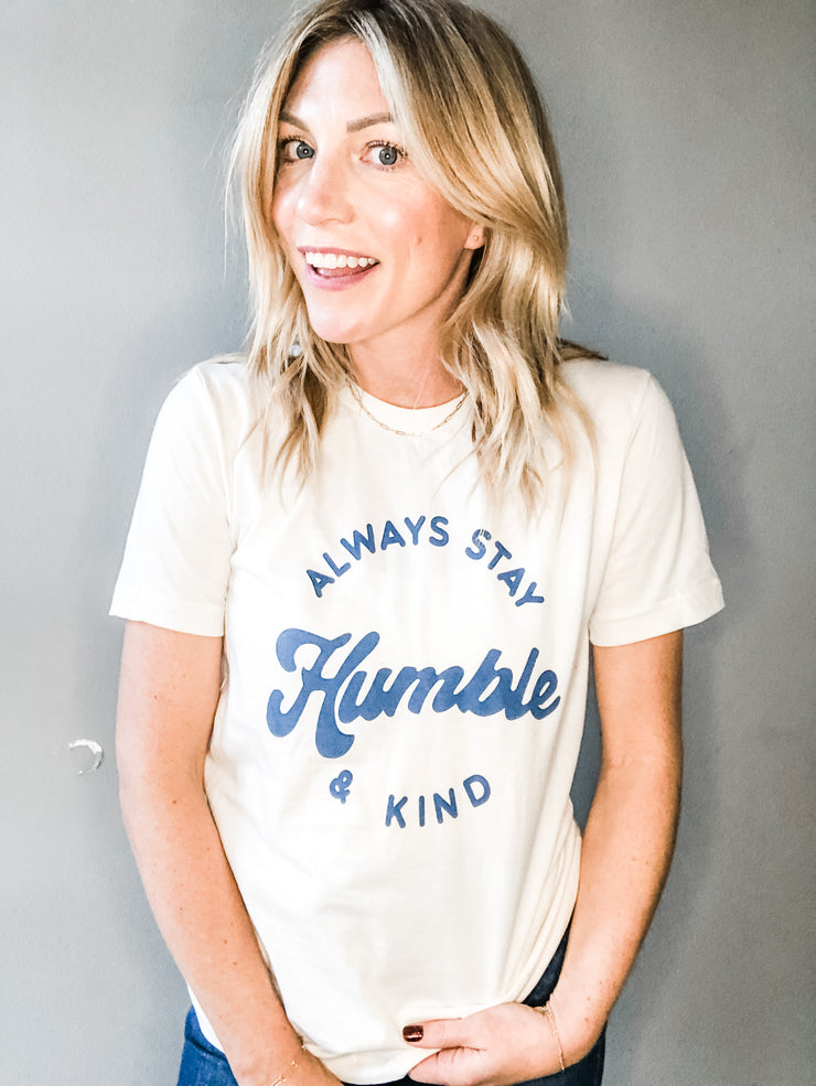 Always Stay Humble & Kind Graphic Tee