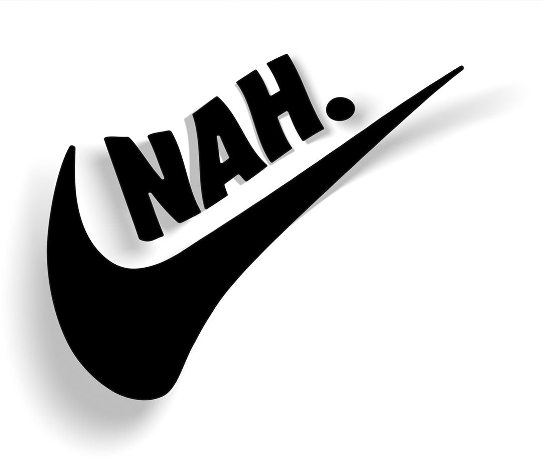 logic limited corp nike parody just do it. nah. melted swoosh diecut sticker decal
