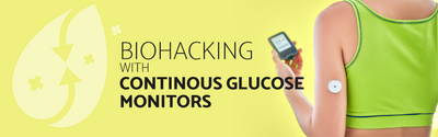 Biohacking with Continous Glucose Monitors