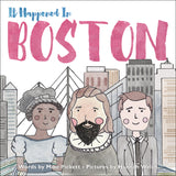 John Winthrop, Phillis Wheatley, John F. Kennedy and Boston skyline - It Happened In Boston cover