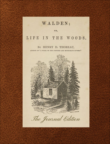 Walden by Henry David Thoreau (The Journal Edition)