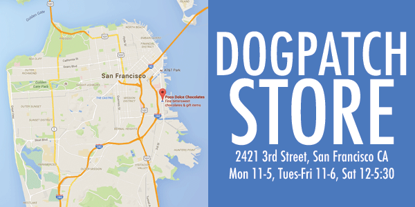 Our Dogpatch Store is located at 2421 3rd Street, San Francisco CA 94107