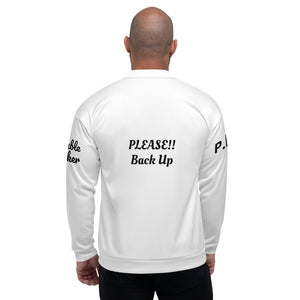 Please Back Up Unisex Bomber Jacket
