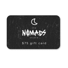 Load image into Gallery viewer, the NOMADS studio digital gift card