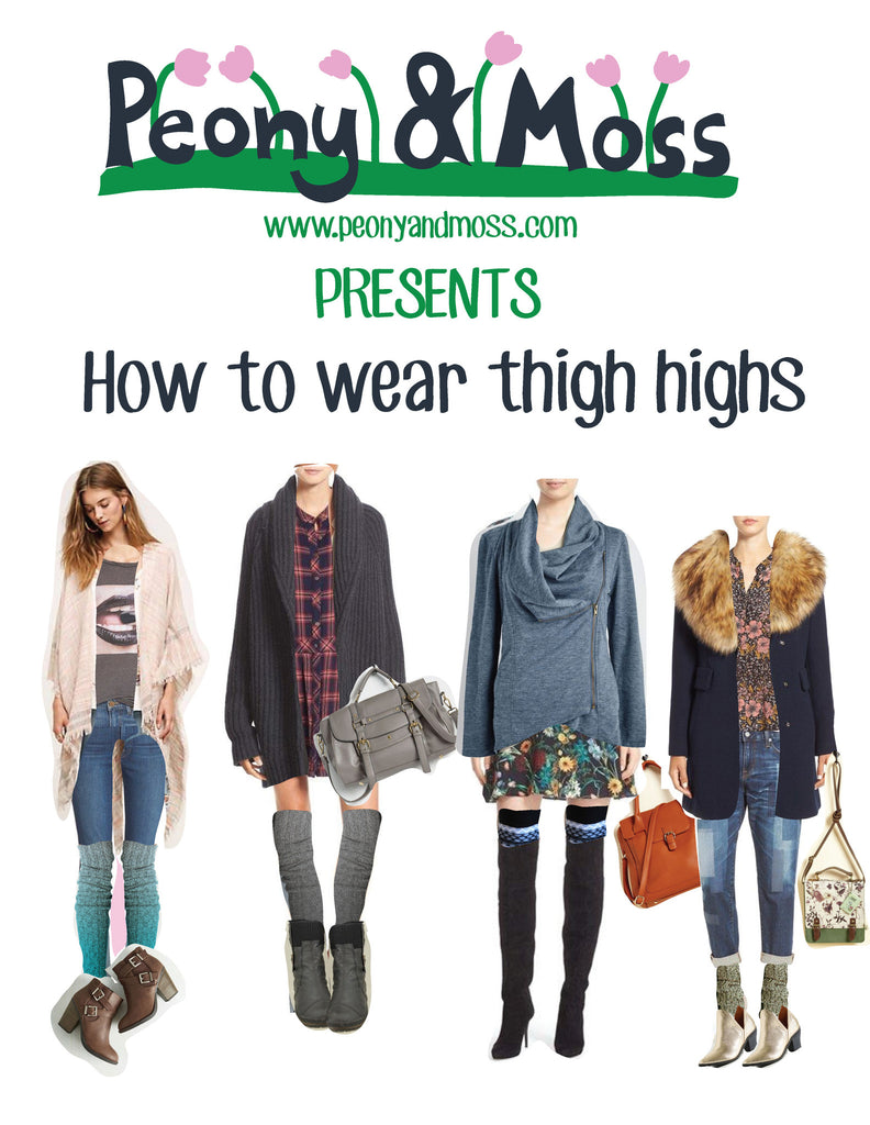 How to Wear Thigh Highs: The Peony and Moss Guide