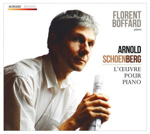 Florent Boffard: Arnold Schoenberg - L´oeuvre pour piano (CD + DVD)