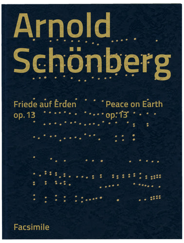 Arnold Schönberg: Friede auf Erden | Peace on Earth, op. 13 (Facsimile)