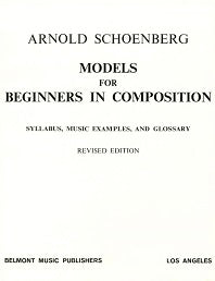 Arnold Schoenberg: Models for Beginners in Composition (Paperback)