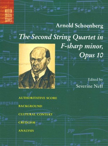 Arnold Schoenberg: The Second String Quartet in F-sharp minor, Opus 10 (Paperback)