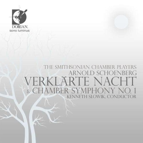 Smithonian Chamber Players & Kenneth Slowik: Verklärte Nacht & Chamber Symphony No. 1 (CD + DVD)