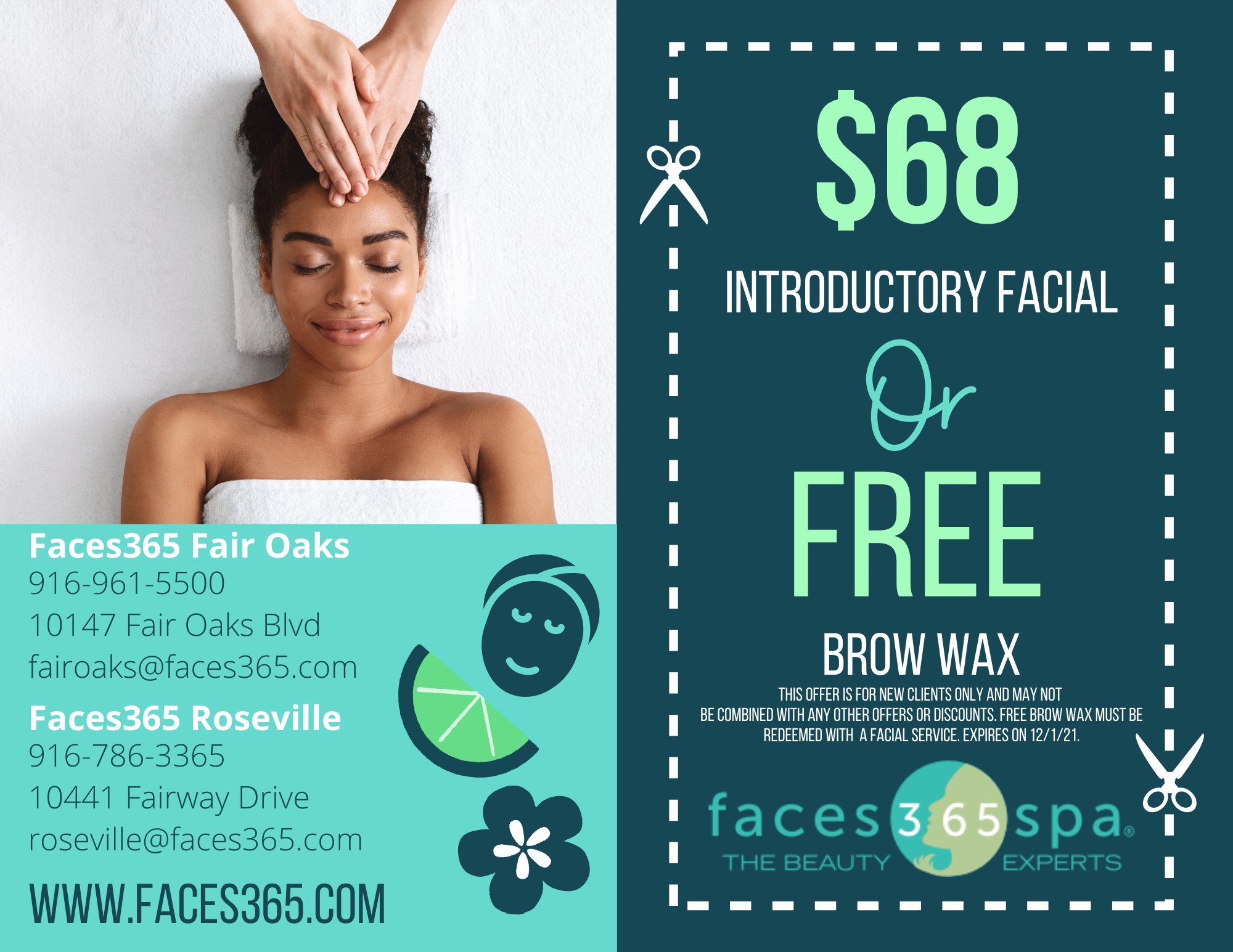 Coupon for free brow wax or $68 vitamin c facial for first time guests.