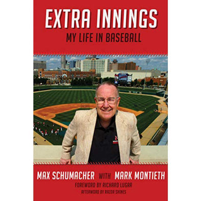 Indianapolis Indians Extra Innings: My Life in Baseball