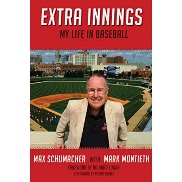 Indianapolis Indians Extra Innings: My Life in Baseball (Autographed Edition)