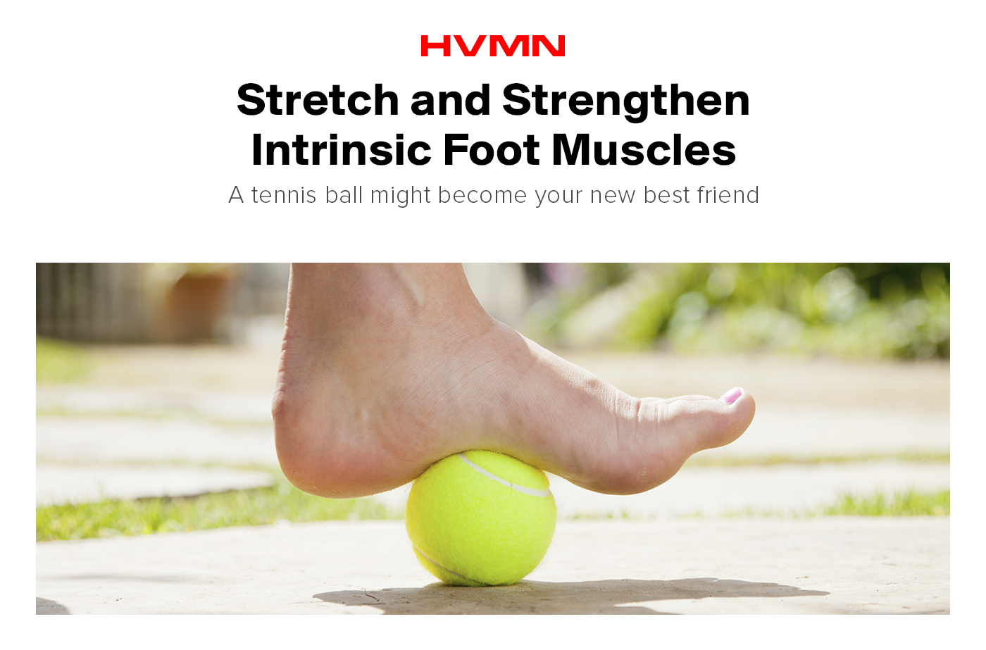 Stretching and strengthening intrinsic foot muscle can help prevent excess supination.