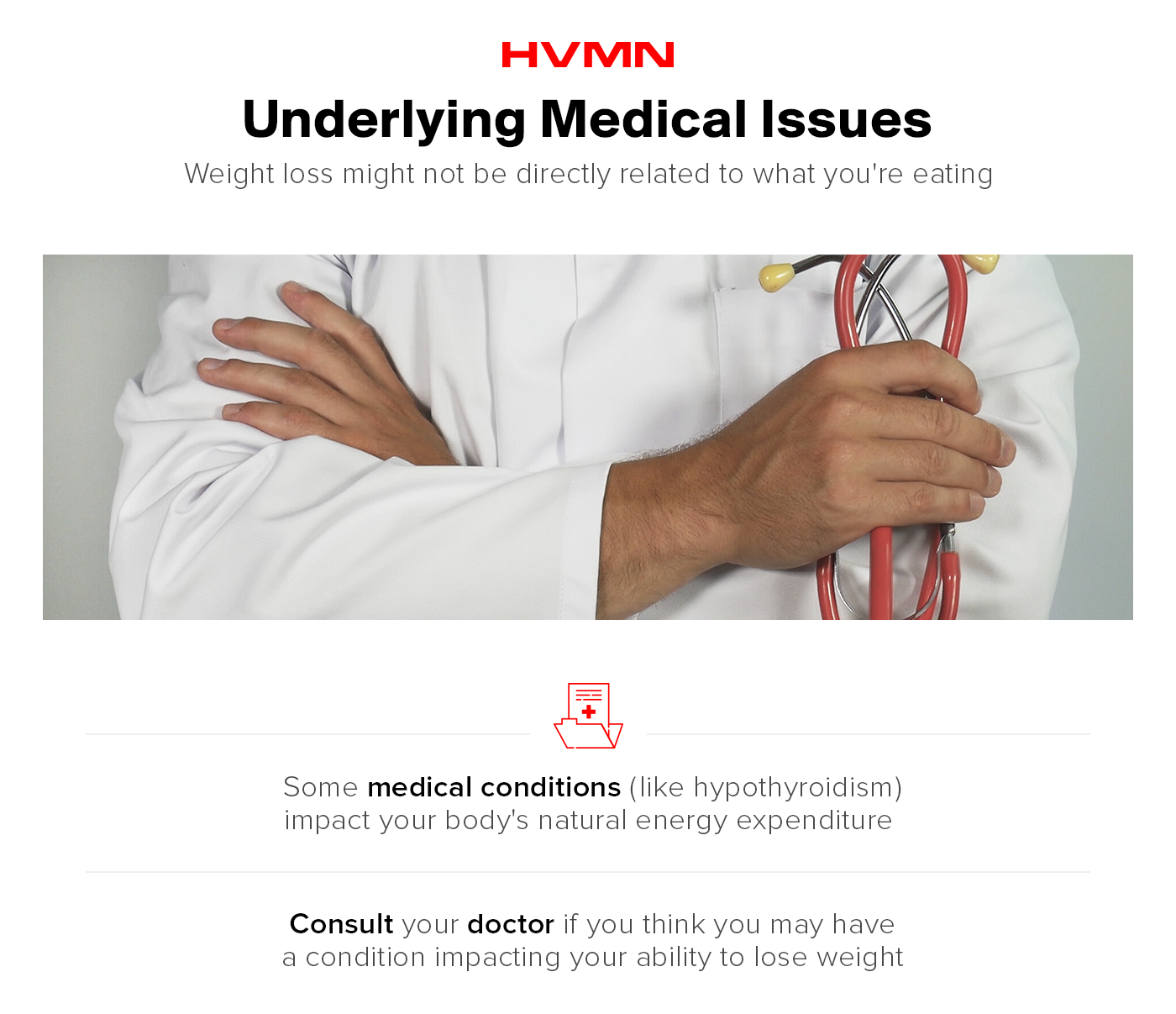 An image of a male doctor crossing his arms holding a stethoscope, showing that medical issues may lead to weight loss issues