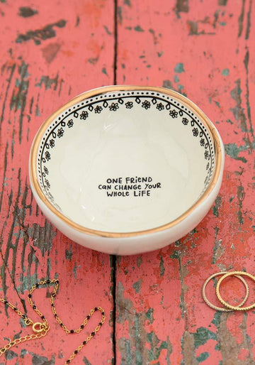 'One Friend Can Change Your Whole Life' Ceramic Trinket Dish