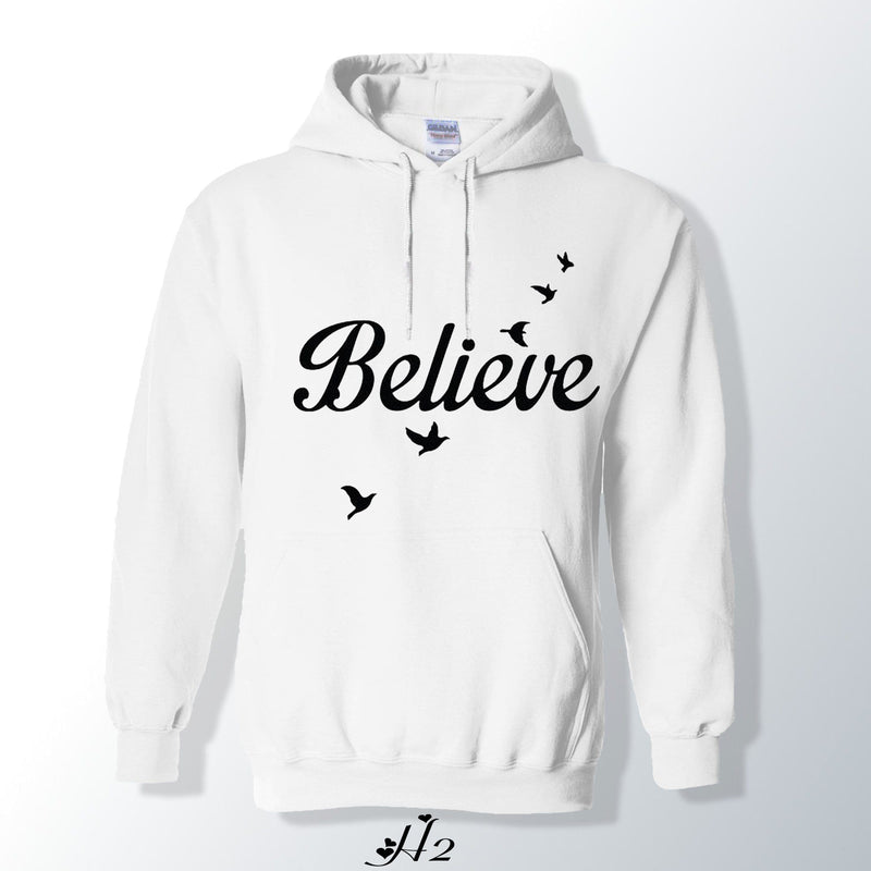 English Believe Quote Hoodie