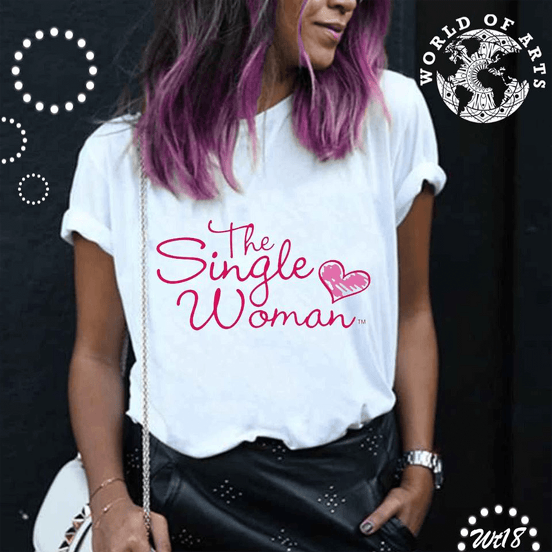 The Single Woman T-Shirt