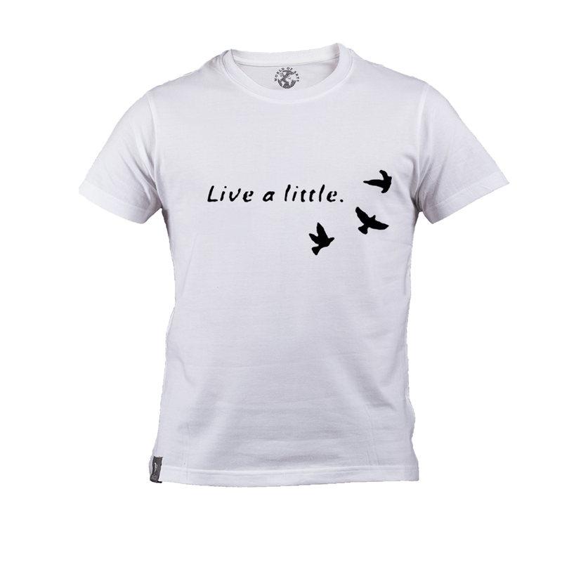 Live a Little T-Shirt