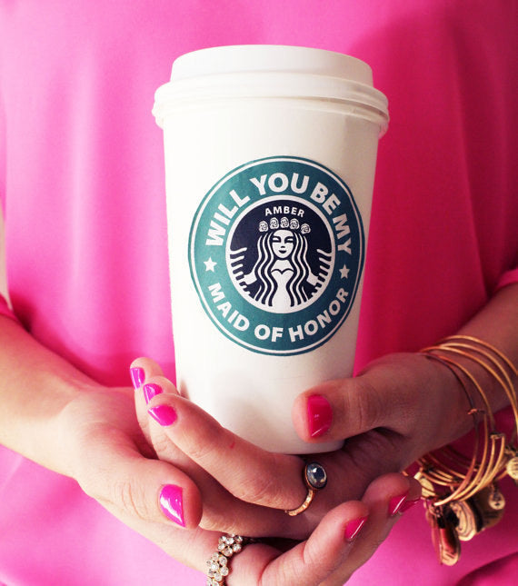 Asking The Maid Of Honor: Personalized Starbucks