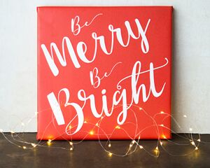Be Merry  and Bright Canvas Wall Art