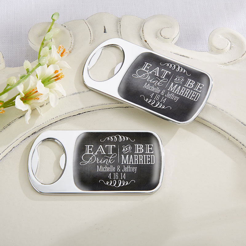 Personalized Eat, Drink & Be Married Silver Bottle Opener