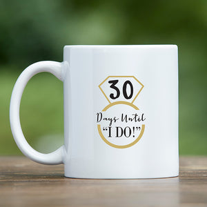 Load image into Gallery viewer, Days Until I Do 11 oz. White Coffee Mug