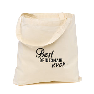 Best Ever Wedding Party Cotton Tote Bag (For Bridesmaid & Maid of Honor)