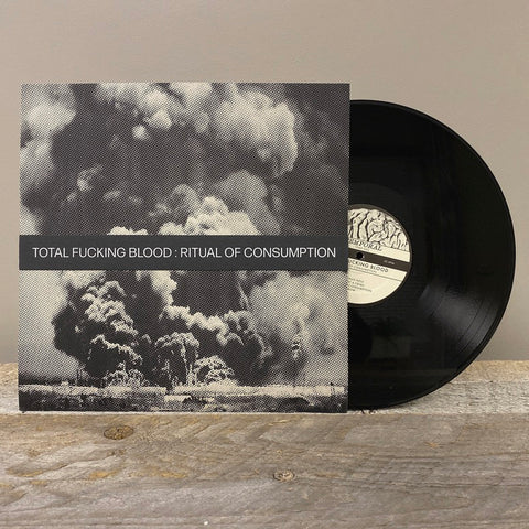 "Total Fucking Blood - ""Ritual of Consumption"" LP"