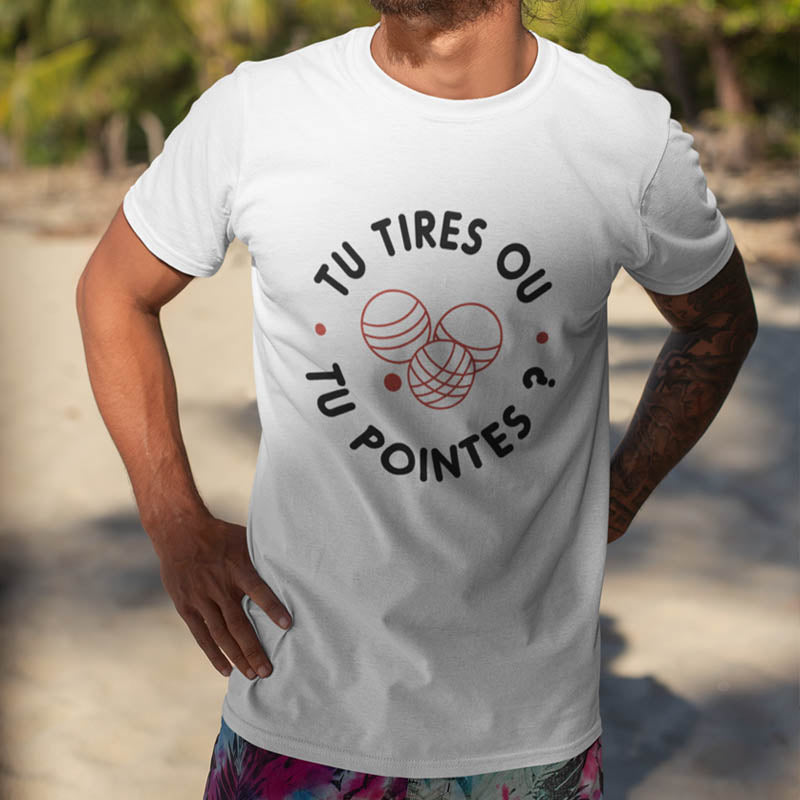"T-shirt ""Tu tires ou tu pointes ?"""