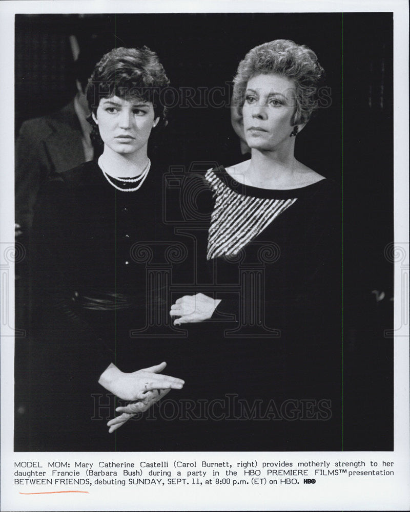 Press Photo of Actress carol Brunett & Barbara Bush stars as Mother and Daughter - Historic Images