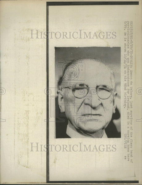 1975 Press Photo Valera, last survivor of Ireland revolutionaries band died. - Historic Images