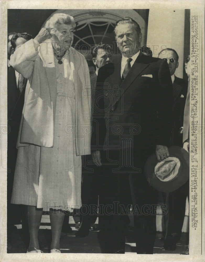 1960 Press Photo Marshall Tito president of Yugoslavia & Mrs. Eleanor Roosevelt - Historic Images