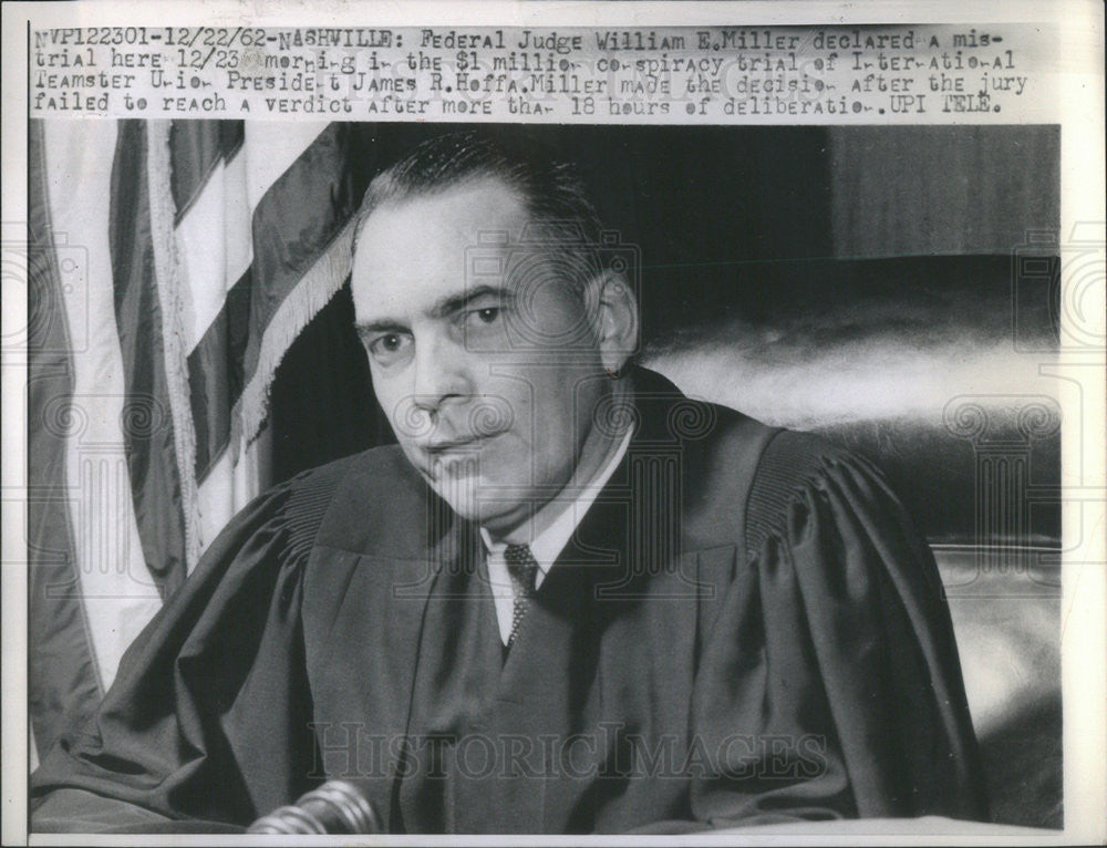 1962 Press Photo Federal Judge William E Miller Declared A Mistrial Historic Images