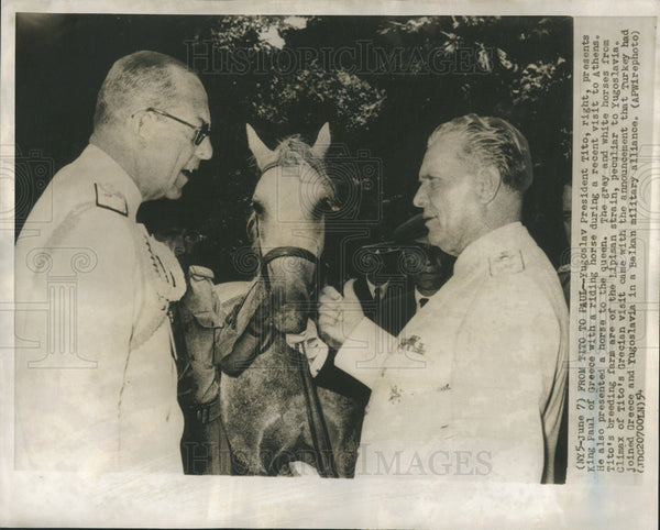 1954 Press Photo Yugoslav Pres Tito with King Paul of Greece with a Riding Horse - Historic Images