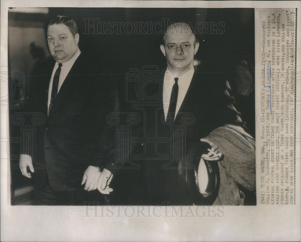 1962 Press Photo Wm Daugherty and Thomas Lapworth,arrested in bank swindle - Historic Images