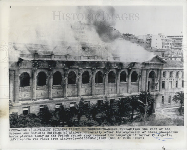 1962 Press Photo University Building Target Of Terrorists - Historic Images