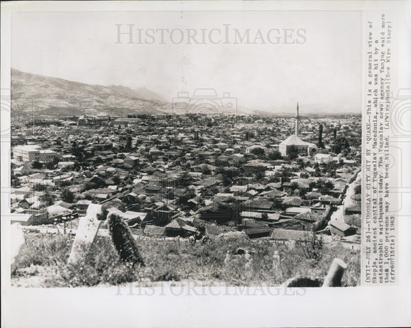 1963 Press Photo Yugoslav city hit by earthquake - Historic Images