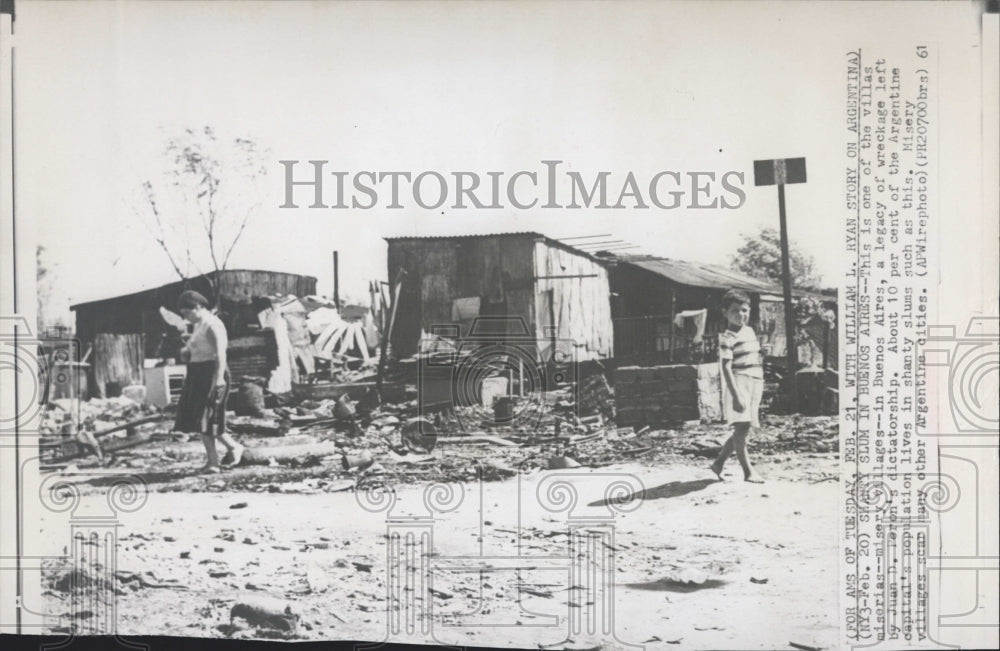 1961 Press Photo Shanty Slum In Buenos Aires Wreckage By Juan Peron's Leadership - Historic Images
