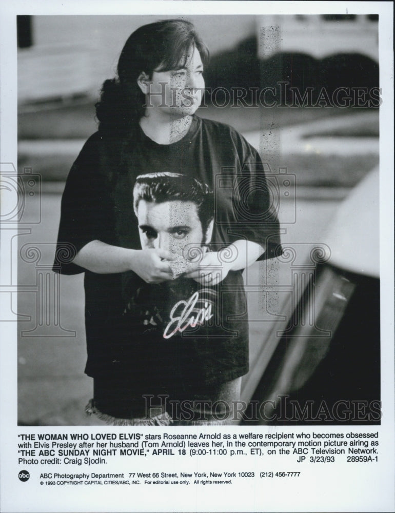 1993 Press Photo The Woman Who Loved Elvis Roseanne Arnold - Historic Images