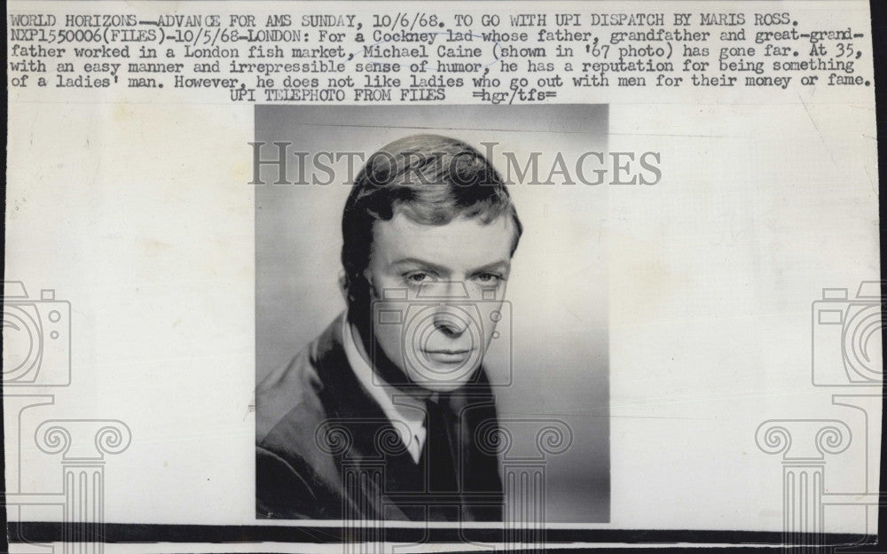1968 Press Photo Brit Actor Michael Caine Has Reputation For Being Ladies Man - Historic Images