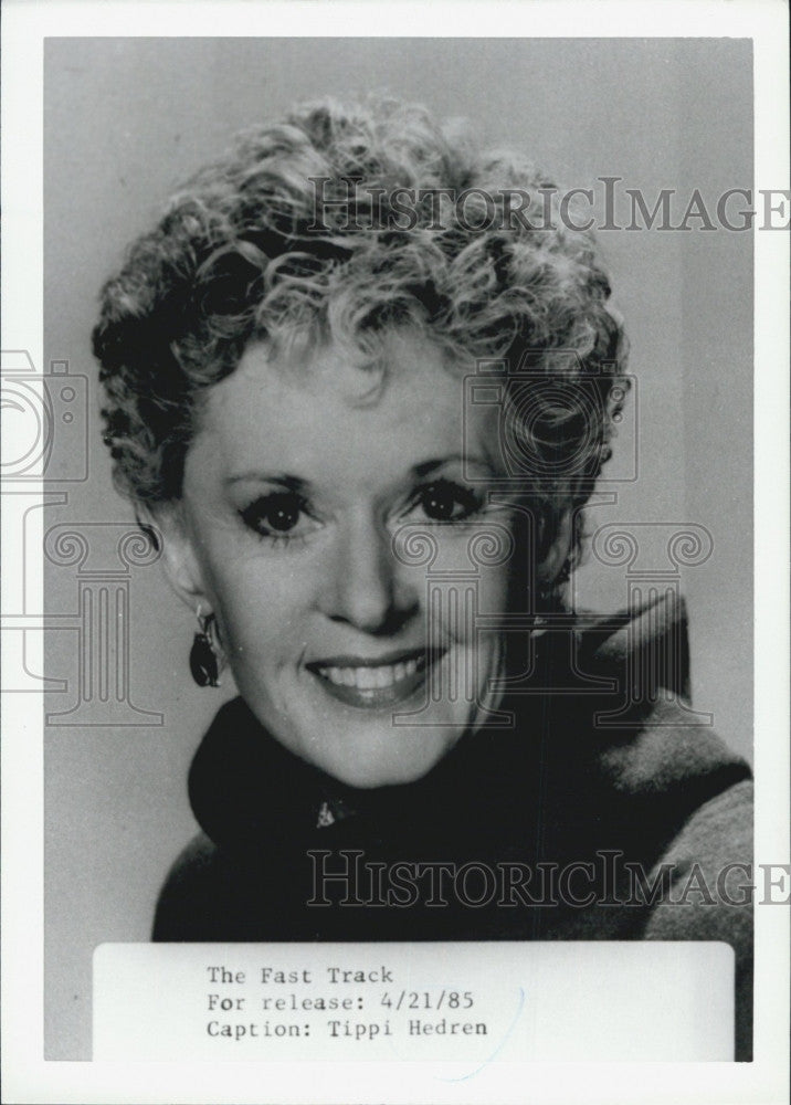 "1985 Press Photo Tippi Hedren for ""The Fast Track"" - Historic Images"