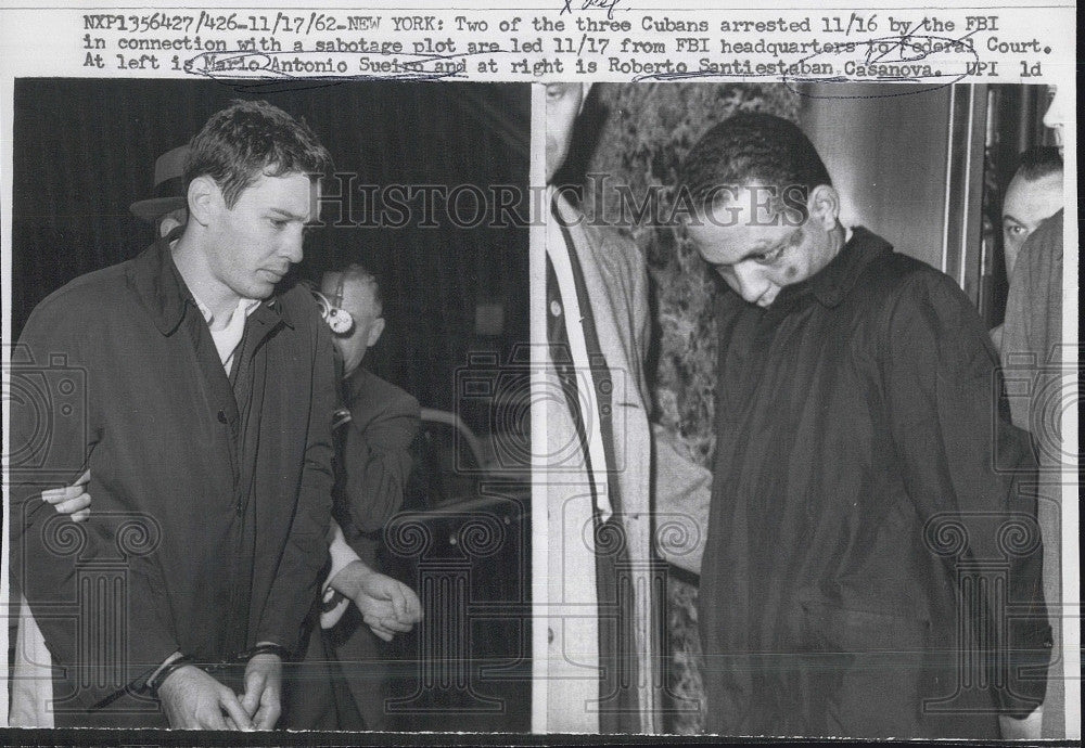1962 Press Photo Fbi arrests cuban MA Sueiro &RS Cassanova - Historic Images