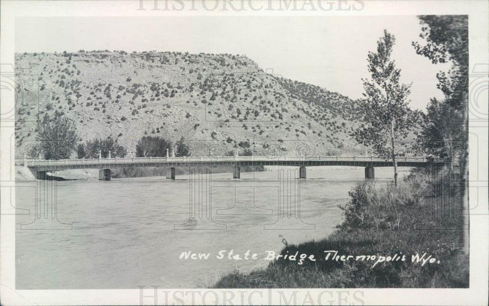 1922 Thermopolis, Wyoming New State Bridge Post Card - Historic Images